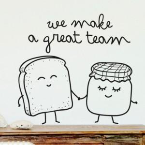 Sticker mural - We make a great team