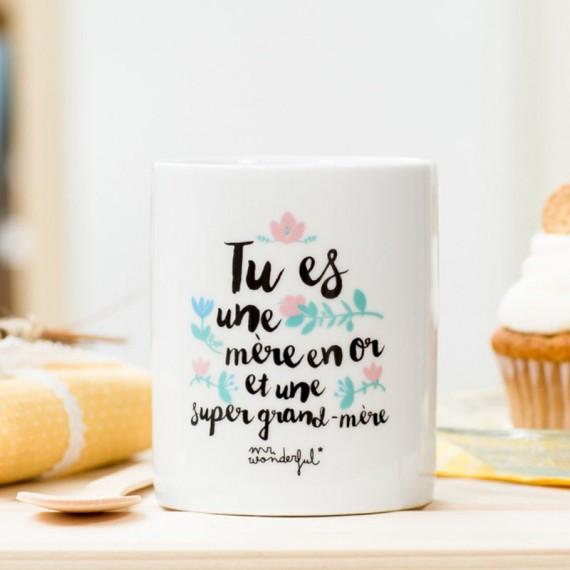 Mug tu es une mère en or et une super grand mère