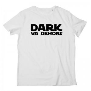 Tshirt Dark va Dehors