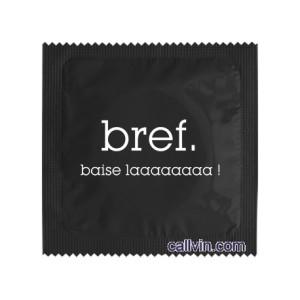 Préservatif - Bref