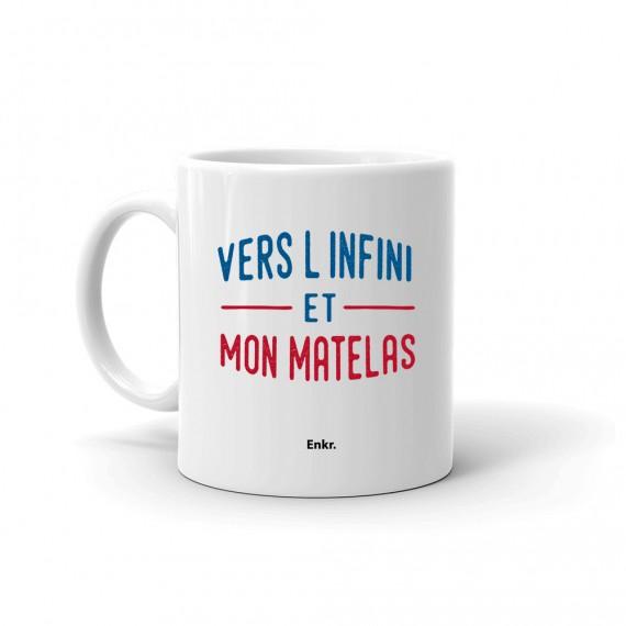 Mug - Vers l'infini et mon matelas