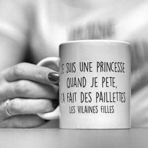 Mug je suis une princesse, quand je pète...