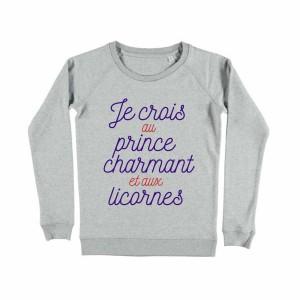 Sweat - Je crois au prince charmant et aux licornes