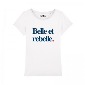 T-shirt Femme - Belle et Rebelle