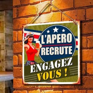 """Plaque murale """"L'apéro recrute, engagez-vous"""""""