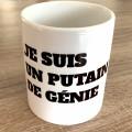 Mug - Je suis un putain de génie