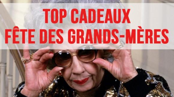 Top Cadeaux : Fête des Grands-Mères
