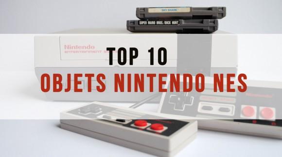 Nostalgeek, top 10 des objets Nintendo NES