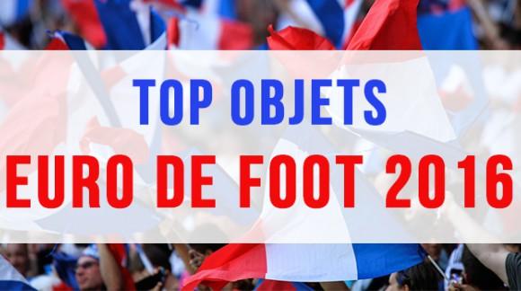 Top objets, Euro 2016